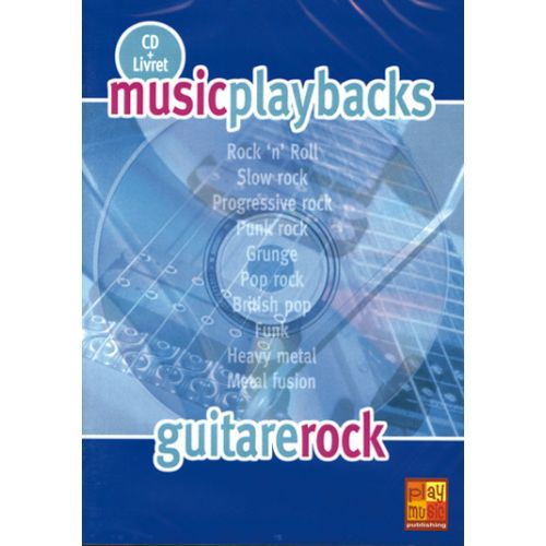 PLAY MUSIC PUBLISHING GUITARE ROCK + CD - GUITARE