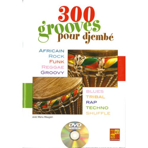 PLAY MUSIC PUBLISHING 300 GROOVES POUR DJEMBE + DVD - PERCUSSIONS