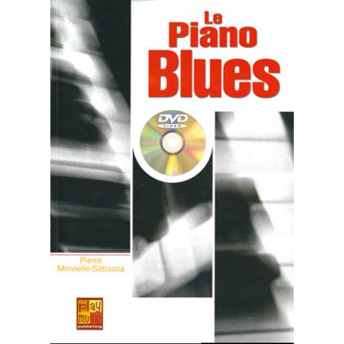 PLAY MUSIC PUBLISHING MINVIELLE-SEBASTIA P. - PIANO BLUES + DVD - PIANO