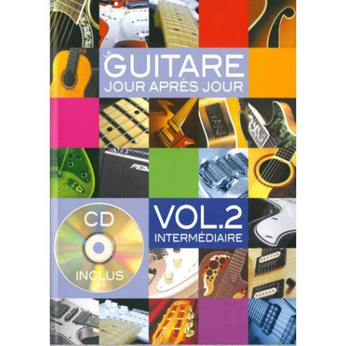PLAY MUSIC PUBLISHING DESGRANGES BRUNO - LA GUITARE JOUR APRES JOUR VOL.2 +CD