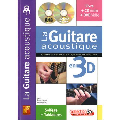 PLAY MUSIC PUBLISHING DEVIGNAC EMMANUEL - LA GUITARE ACOUSTIQUE EN 3D CD + DVD