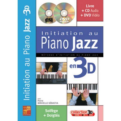 PLAY MUSIC PUBLISHING MINVIELLE-SEBASTIA - INITIATION AU PIANO JAZZ EN 3D CD + DVD