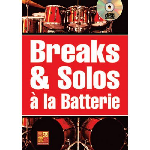 PLAY MUSIC PUBLISHING MAUGAIN M. - BREAKS & SOLOS BATTERIE + CD - BATTERIE