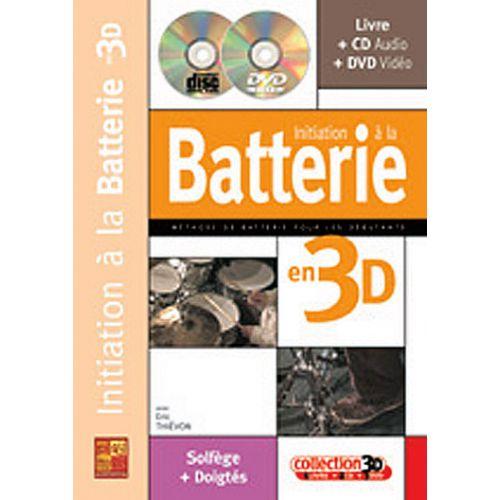 PLAY MUSIC PUBLISHING THIEVON ERIC - INITIATION A LA BATTERIE EN 3D CD + DVD