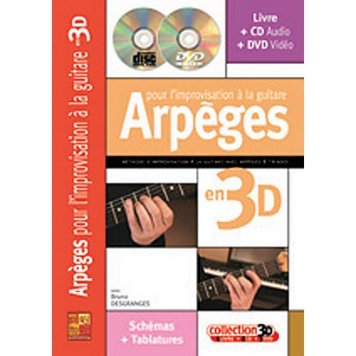 PLAY MUSIC PUBLISHING DESGRANGES BRUNO - ARPÈGES POUR L'IMPROVISATION À LA GUITARE EN 3D CD + DVD