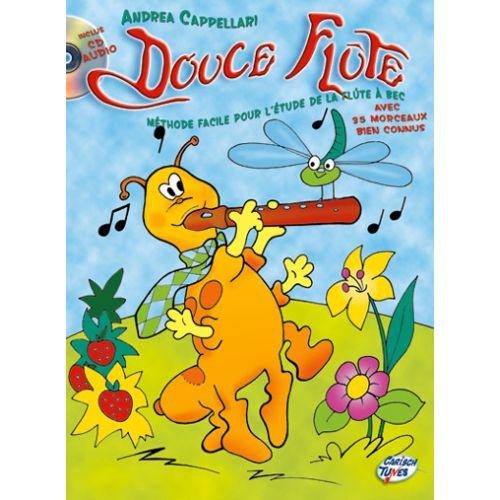 CARISCH CAPPELLARI A. - DOUCE FLUTE + CD - FLUTE A BEC