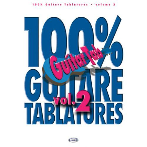CARISCH 100% GUITARE TABLATURES VOL.2