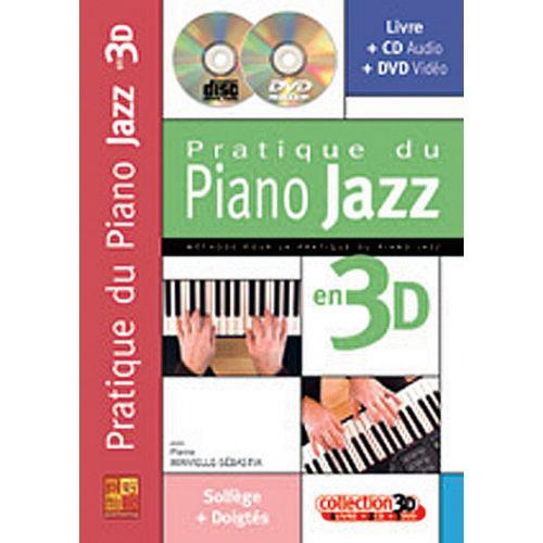 PLAY MUSIC PUBLISHING MINVIELLE-SEBASTIA - PRATIQUE DU PIANO JAZZ EN 3D CD + DVD
