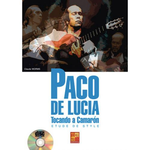 PLAY MUSIC PUBLISHING WORMS CLAUDE - PACO DE LUCIA + CD - GUITARE