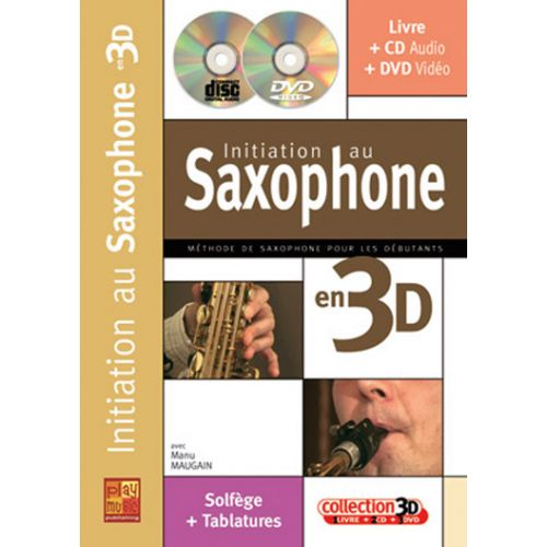 PLAY MUSIC PUBLISHING MAUGAIN MANU - INITIATION AU SAXOPHONE EN 3D CD + DVD