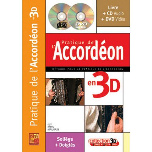PLAY MUSIC PUBLISHING MAUGAIN MANU - PRATIQUE DE L'ACCORDEON EN 3D CD + DVD
