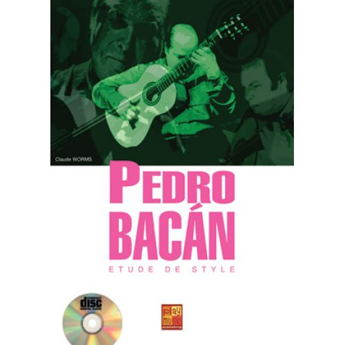 PLAY MUSIC PUBLISHING WORMS CLAUDE - PEDRO BACAN, ETUDE DE STYLE + CD