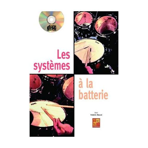 PLAY MUSIC PUBLISHING MARCEL FREDERIC - SYSTEMES A LA BATTERIE + CD