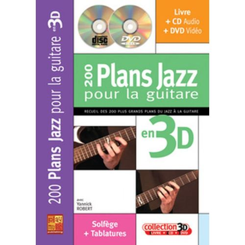 CARISCH ROBERT YANNICK - 200 PLANS JAZZ POUR LA GUITARE EN 3D + CD + DVD