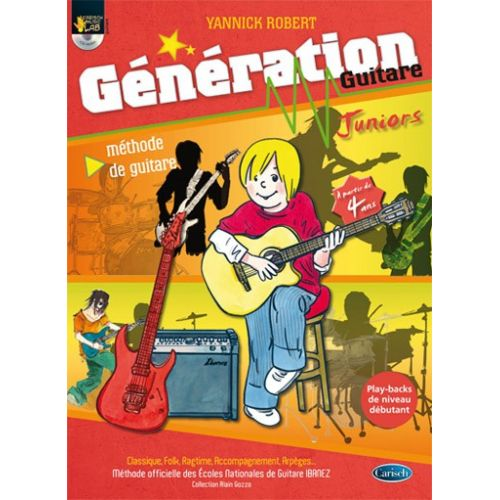 CARISCH ROBERT YANNICK - GENERATION GUITARE JUNIOR + CD