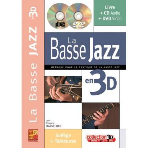 PLAY MUSIC PUBLISHING DARIZCUREN F. - LA BASSE JAZZ EN 3D + CD + DVD