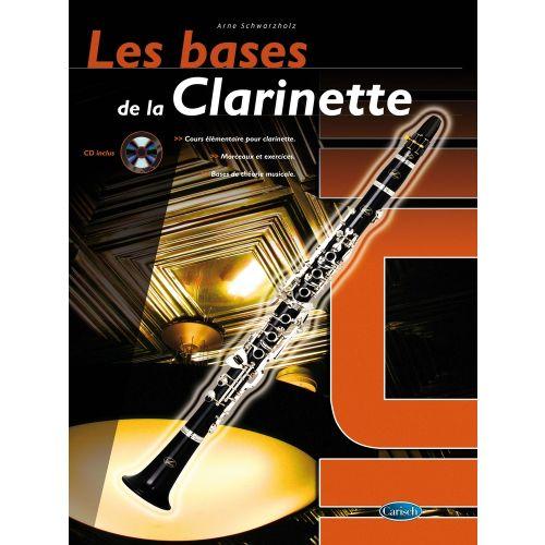 CARISCH SCHWARZHOLZ ARNE - LES BASES DE LA CLARINETTE + CD