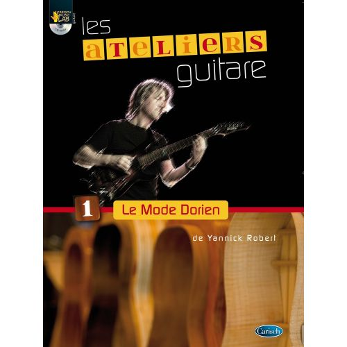CARISCH ROBERT YANNICK - LE MODE DORIEN + CD - GUITARE