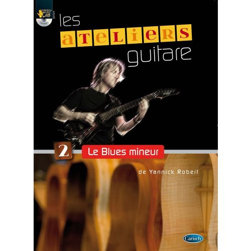 CARISCH ROBERT YANNICK - LE BLUES MINEUR + CD - GUITARE