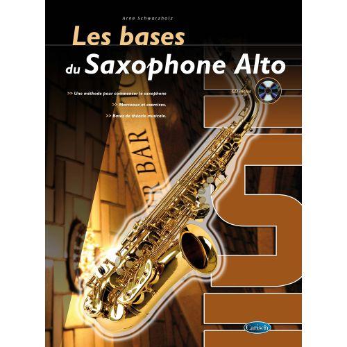 CARISCH STIEVE DAWE CHRIS - LES BASES DU SAXOPHONE ALTO + CD