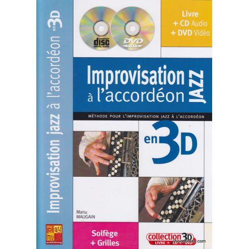 PLAY MUSIC PUBLISHING MAUGAIN M. - IMPROVISATION JAZZ A L'ACCORDON EN 3D + CD + DVD