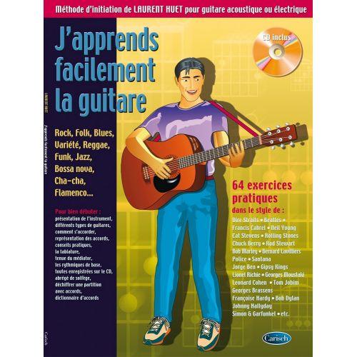 CARISCH HUET LAURENT - J'APPRENDS FACILEMENT LA GUITARE + CD