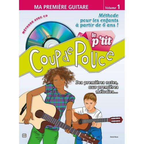 COUP DE POUCE LE P'TIT COUP DE POUCE + CD - GUITARE