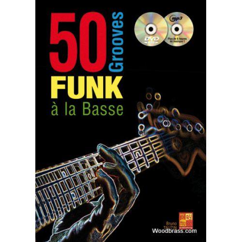 PLAY MUSIC PUBLISHING TAUZIN B. - 50 GROOVES FUNK A LA BASSE + CD