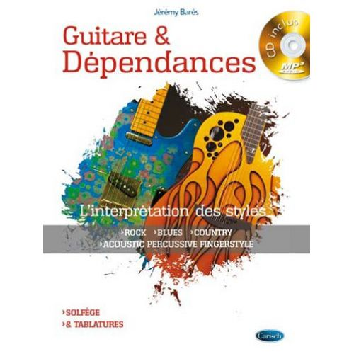CARISCH BARES J. - GUITARE ET DEPENDANCES + CD