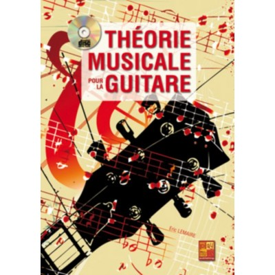 PLAY MUSIC PUBLISHING LEMAIRE ERIC - THEORIE MUSICALE POUR LA GUITARE + CD