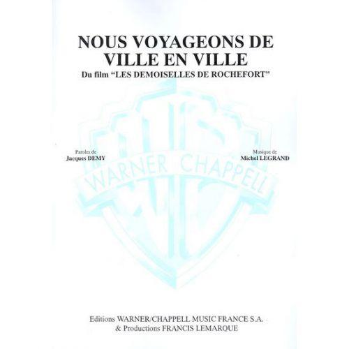 CARISCH LEGRAND MICHEL - NOUS VOYAGEONS DE VILLE EN VILLE - PIANO, CHANT