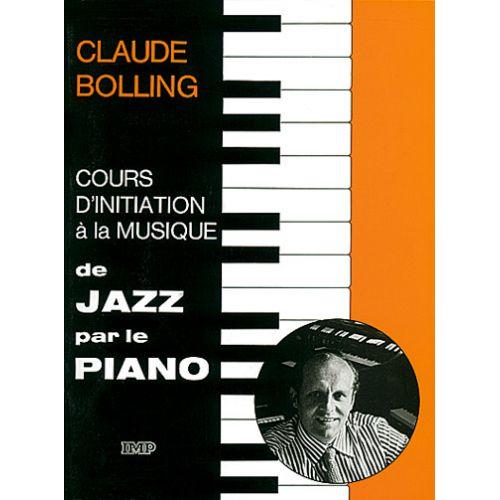 CARISCH BOLLING CLAUDE - JAZZ PAR LE PIANO - PIANO
