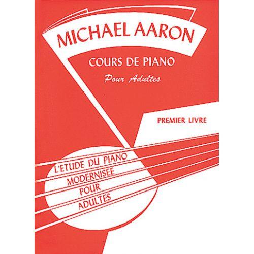 BELWIN AARON - COURS DE PIANO POUR ADULTES - PREMIER LIVRE