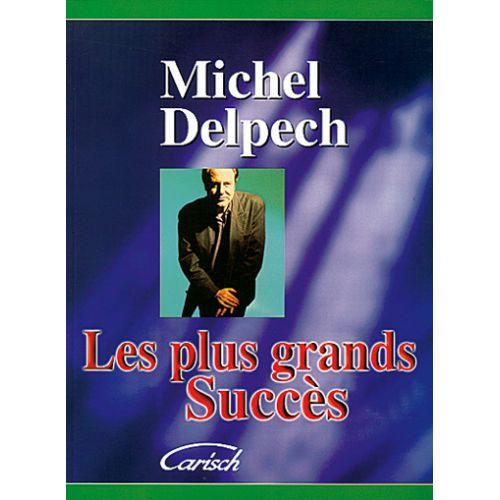 CARISCH DELPECH MICHEL - PLUS GRANDS SUCCES - PVG