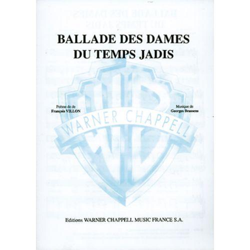 CARISCH BRASSENS G. - BALLADE DES DAMES DU TEMPS JADIS - PIANO, CHANT