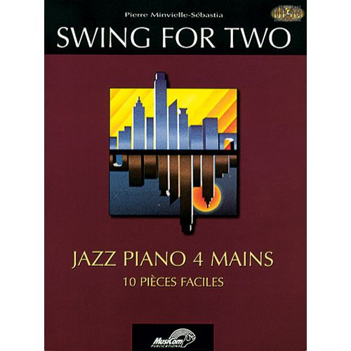 MUSICOM MINVIELLE-SEBASTIA P. - SWING FOR TWO + CD - PIANO 4 MAINS