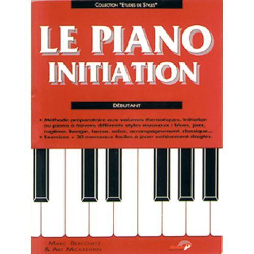 CARISCH BERCOVITZ & MICKAELIAN - LE PIANO INITIATION
