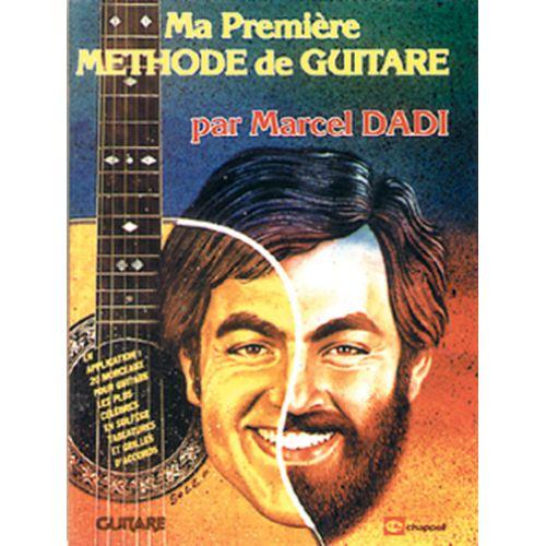 CHAPPELL MA PREMIERE METHODE DE GUITARE PAR MARCEL DADI