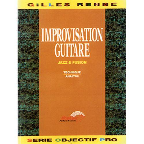 MUSICOM RENNE GILLES - IMPROVISATION GUITARE JAZZ, FUSION