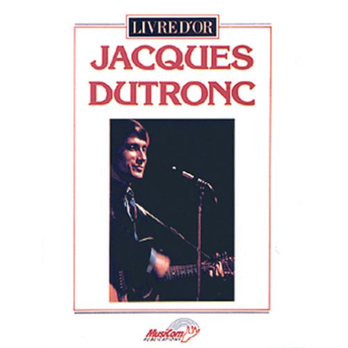 MUSICOM DUTRONC J. - LIVRE D'OR - PIANO, CHANT