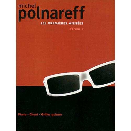 CARISCH POLNAREFF MICHEL - LES PREMIERES ANNEES VOL.1 - PVG