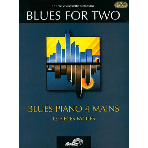 MUSICOM MINVIELLE-SEBASTIA P. - BLUES FOR TWO + CD - PIANO 4 MAINS