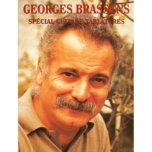 CARISCH BRASSENS GEORGES - SPECIAL GUITARE TABLATURES