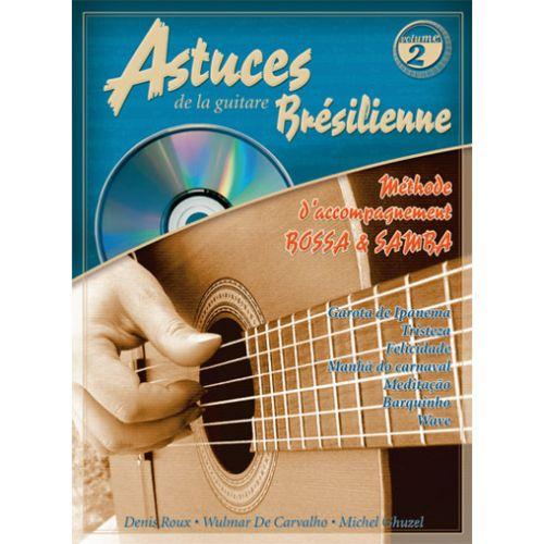 COUP DE POUCE ROUX & GHUZEL - ASTUCES DE LA GUITARE BRESILIENNE VOL.2 + CD
