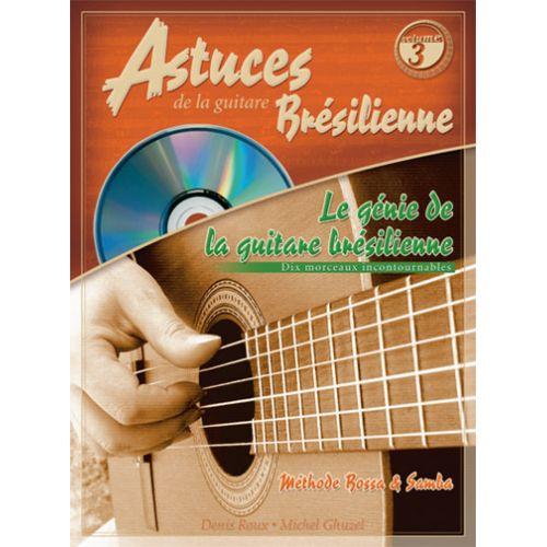 COUP DE POUCE ROUX & GHUZEL - ASTUCES DE LA GUITARE BRESILIENNE VOL.3 + CD