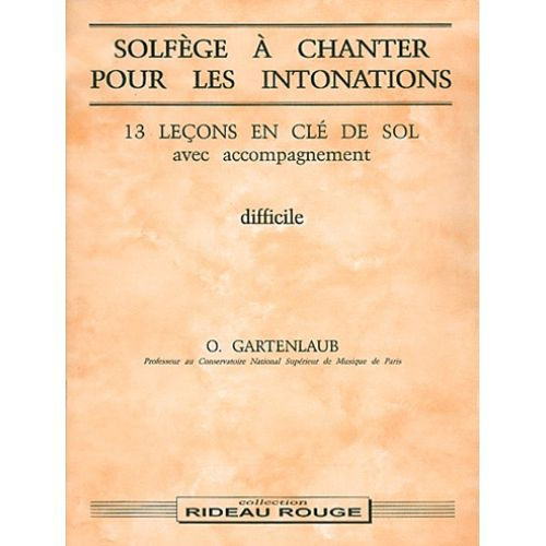 RIDEAU ROUGE GARTENLAUB O. - SOLFEGE A CHANTER POUR LES INTONATIONS - FORMATION MUSICALE