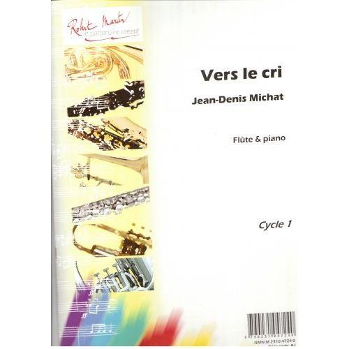 ROBERT MARTIN MICHAT J.D. - VERS LE CRI