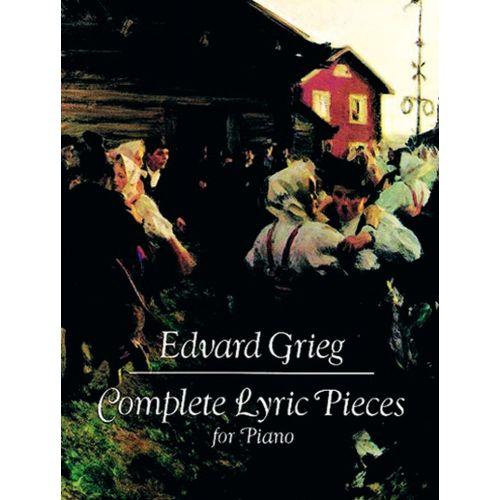 DOVER GRIEG E. - COMPLETE LYRIC PIECES - PIANO