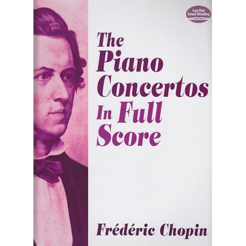 DOVER CHOPIN FREDERIC - THE PIANO CONCERTOS IN FULL SCORE