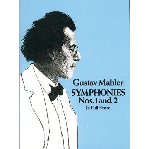 DOVER MAHLER G. - SYMPHONIES N°1 & 2 - FULL SCORE